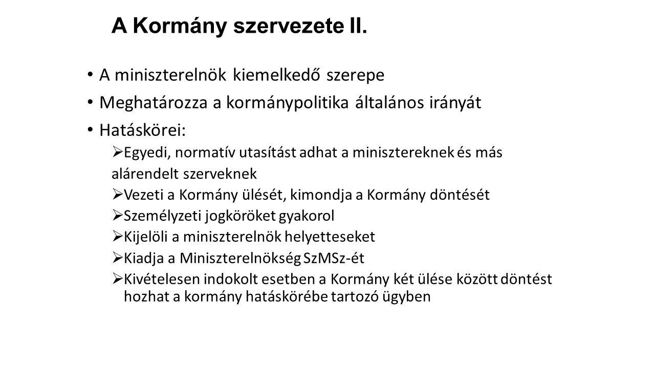 A Kormány szervezete II.