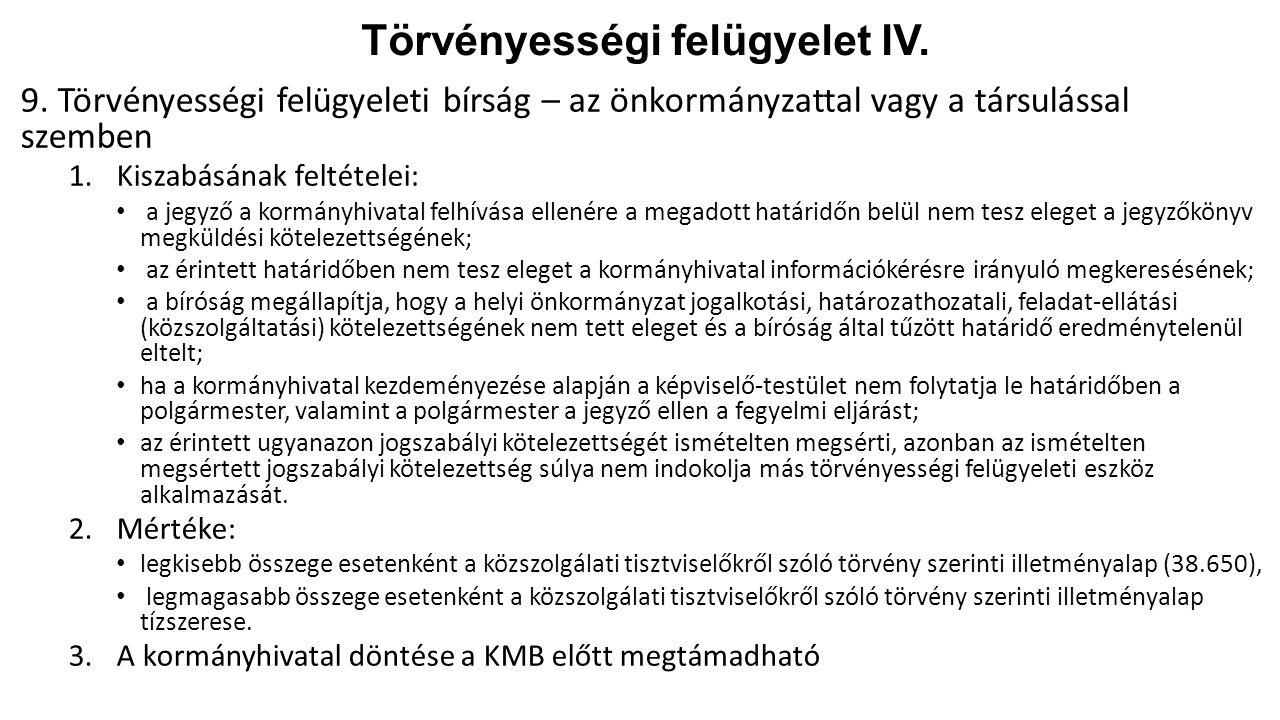 Törvényességi felügyelet IV.