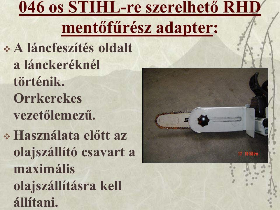 046 os STIHL-re szerelhető RHD mentőfűrész adapter:
