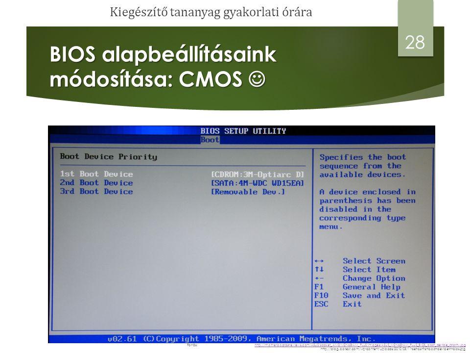 BIOS alapbeállításaink módosítása: CMOS 