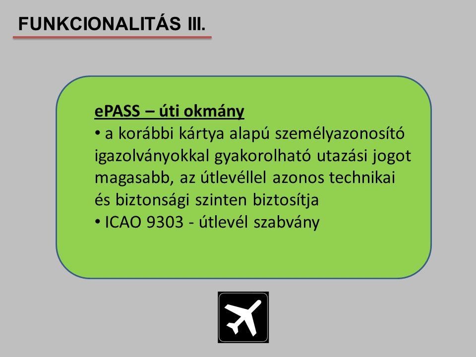 FUNKCIONALITÁS III. ePASS – úti okmány.