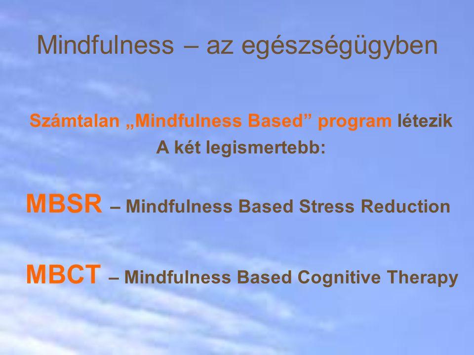 Mindfulness – az egészségügyben