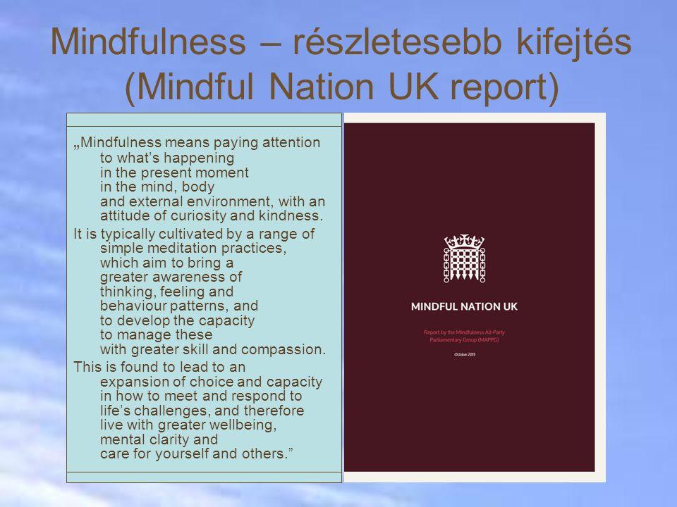 Mindfulness – részletesebb kifejtés (Mindful Nation UK report)