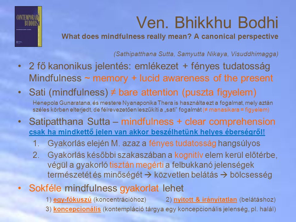 Ven. Bhikkhu Bodhi What does mindfulness really mean