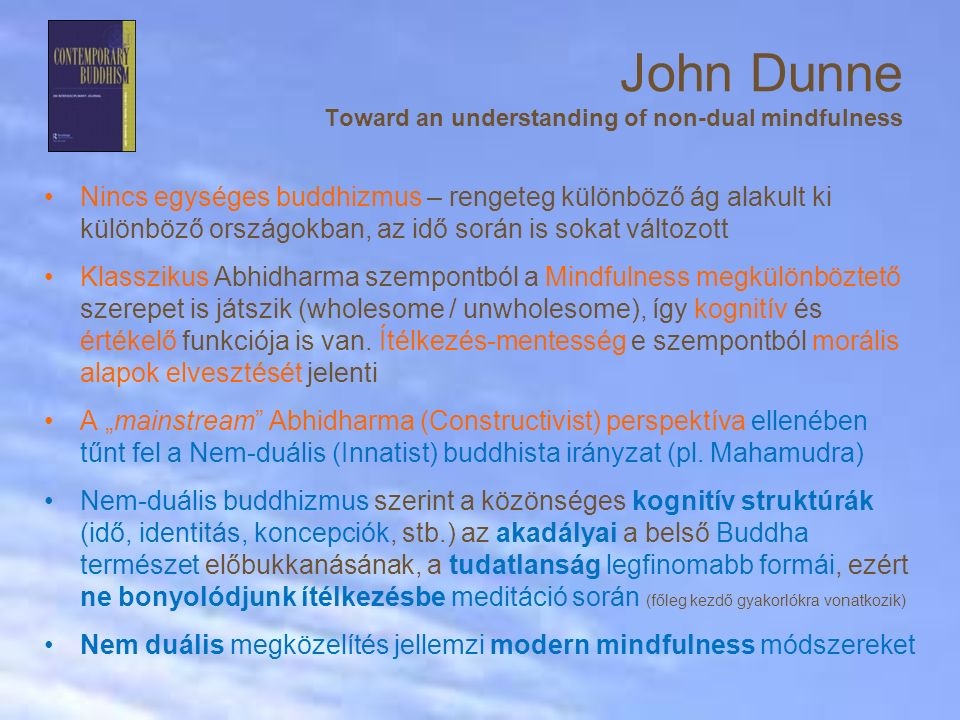 John Dunne Toward an understanding of non-dual mindfulness