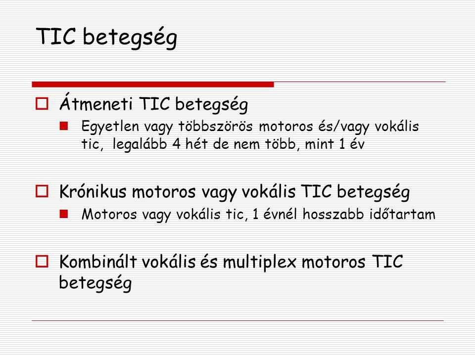 TIC betegség Átmeneti TIC betegség