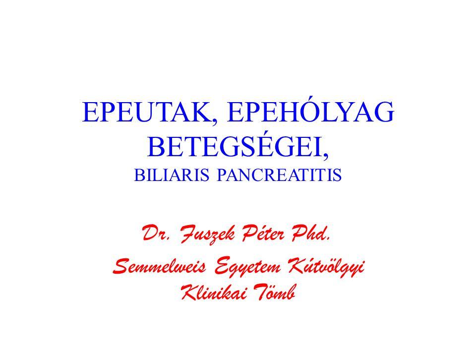 EPEUTAK, EPEHÓLYAG BETEGSÉGEI, BILIARIS PANCREATITIS
