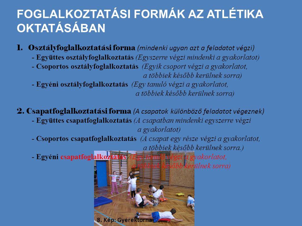 Foglalkoztatási formák az atlétika oktatásában