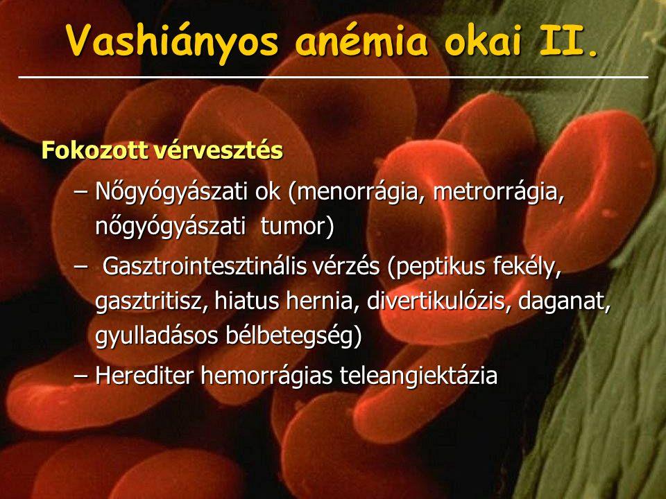 Vashiányos anémia okai II.