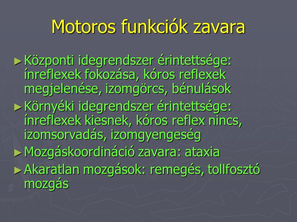 Motoros funkciók zavara