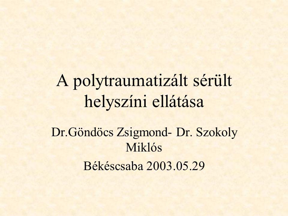 A polytraumatizált sérült helyszíni ellátása