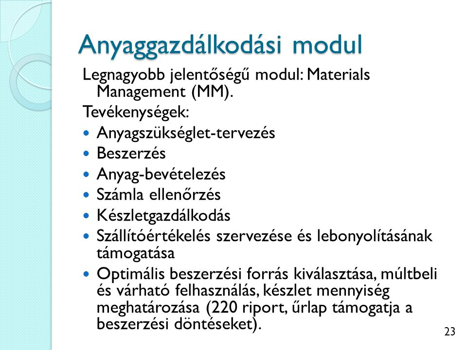 Anyaggazdálkodási modul