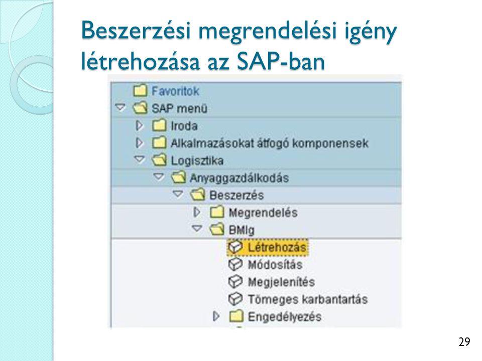 Beszerzési megrendelési igény létrehozása az SAP-ban