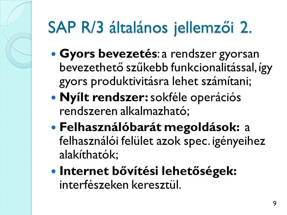 SAP R/3 általános jellemzői 2.