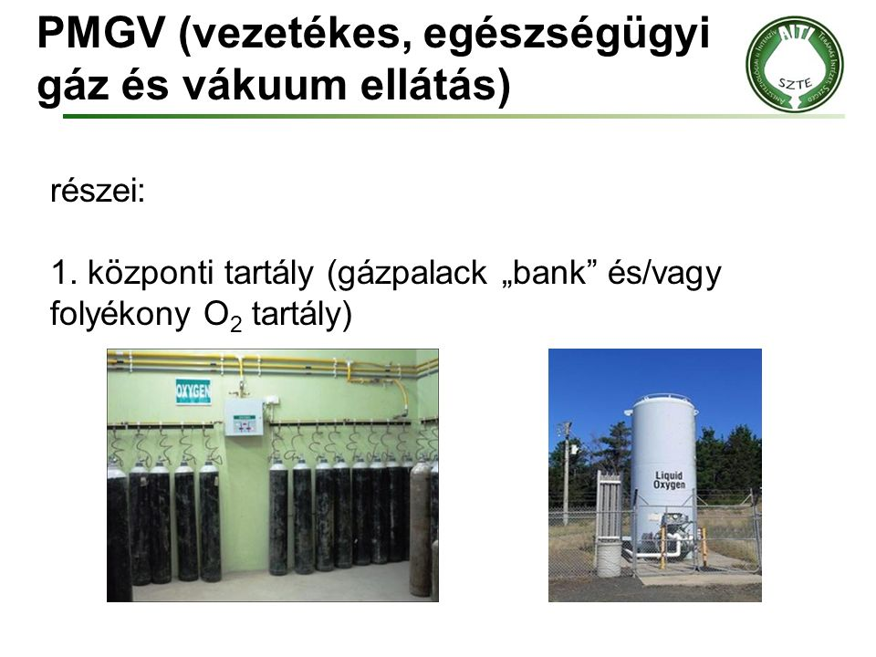 PMGV (vezetékes, egészségügyi gáz és vákuum ellátás)