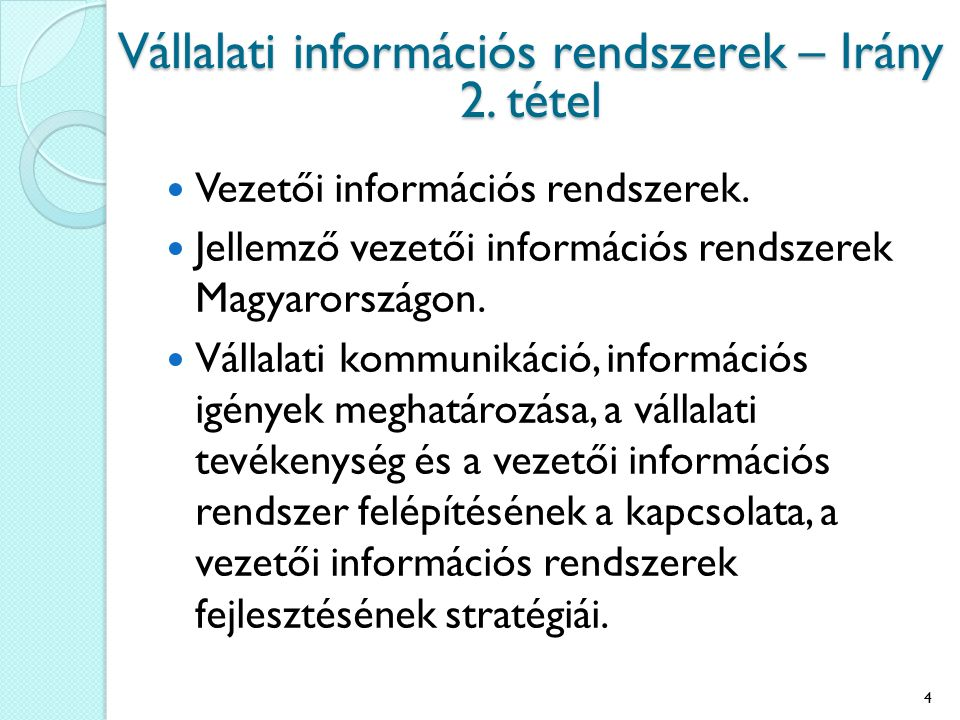 Vállalati információs rendszerek – Irány 2. tétel
