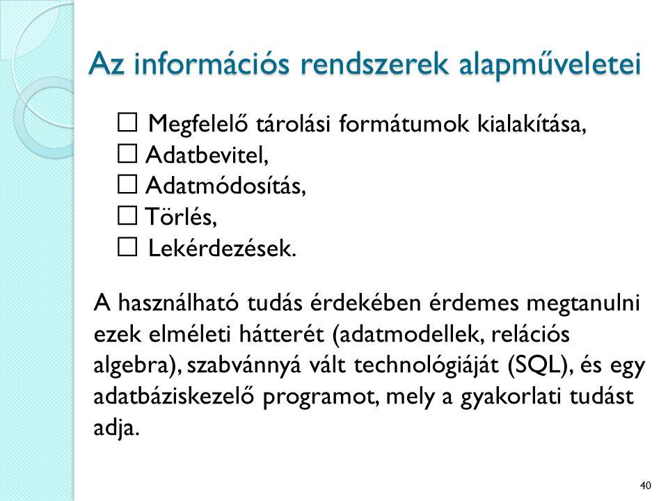 Az információs rendszerek alapműveletei