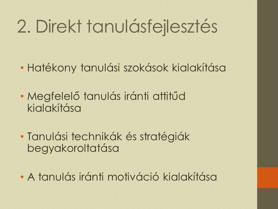 2. Direkt tanulásfejlesztés