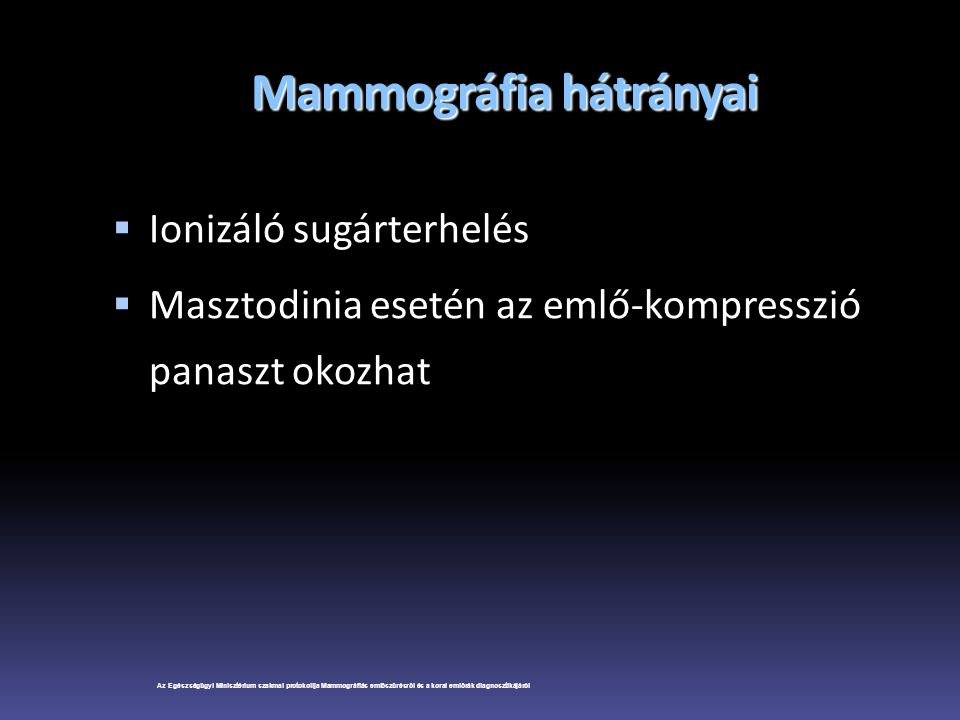 Mammográfia hátrányai