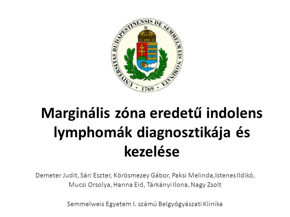 Marginális zóna eredetű indolens lymphomák diagnosztikája és kezelése