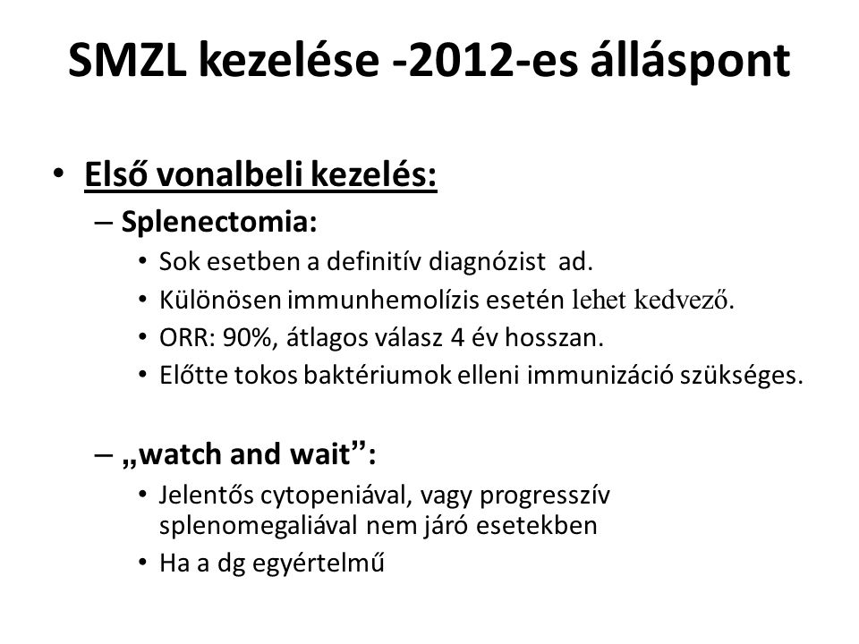 SMZL kezelése -2012-es álláspont