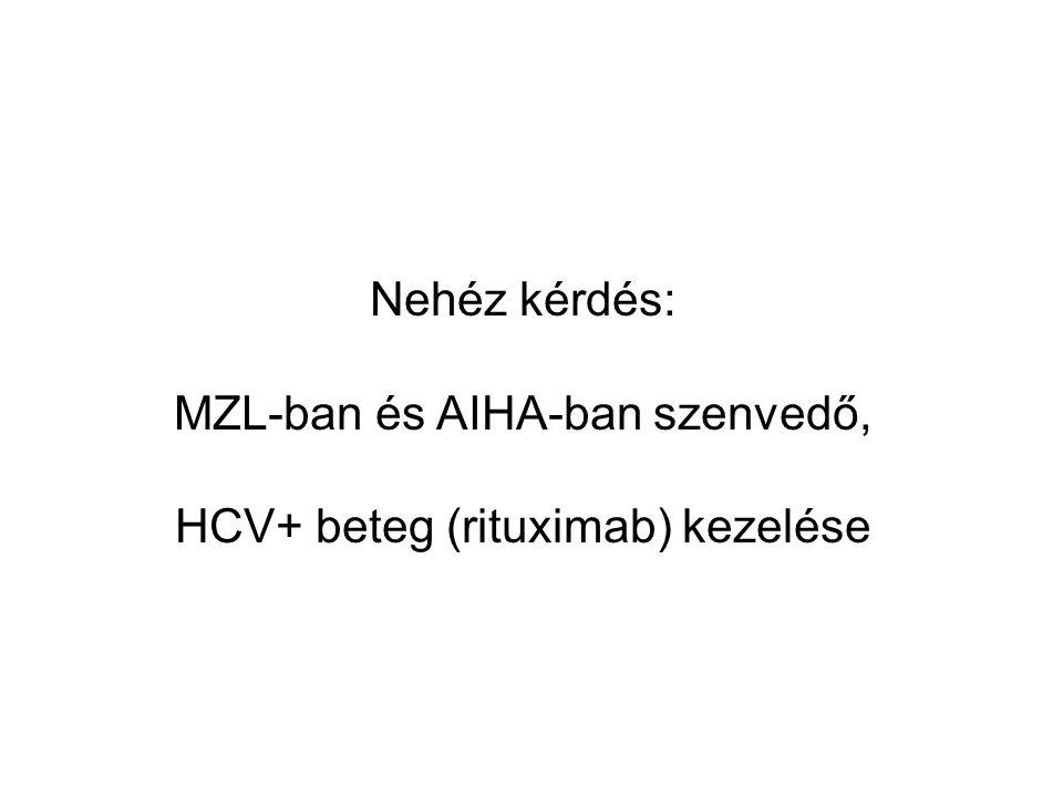 MZL-ban és AIHA-ban szenvedő, HCV+ beteg (rituximab) kezelése