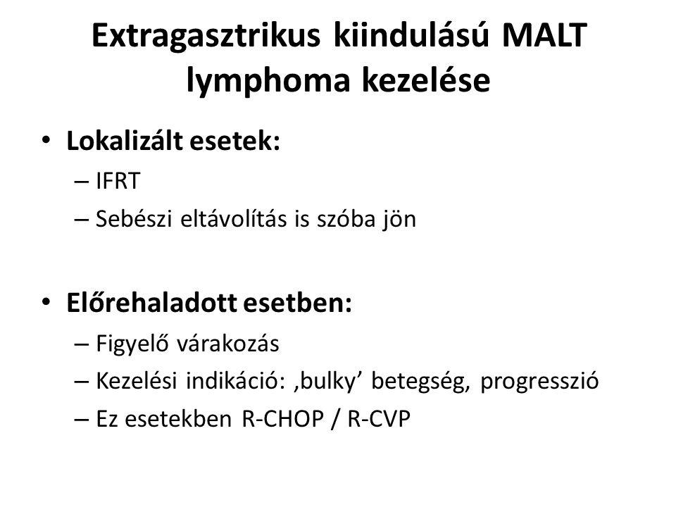Extragasztrikus kiindulású MALT lymphoma kezelése