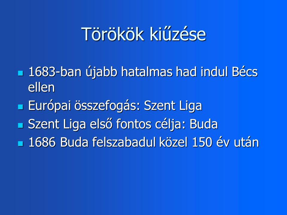 Törökök kiűzése 1683-ban újabb hatalmas had indul Bécs ellen