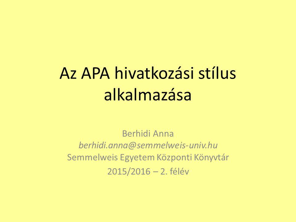 Az APA hivatkozási stílus alkalmazása