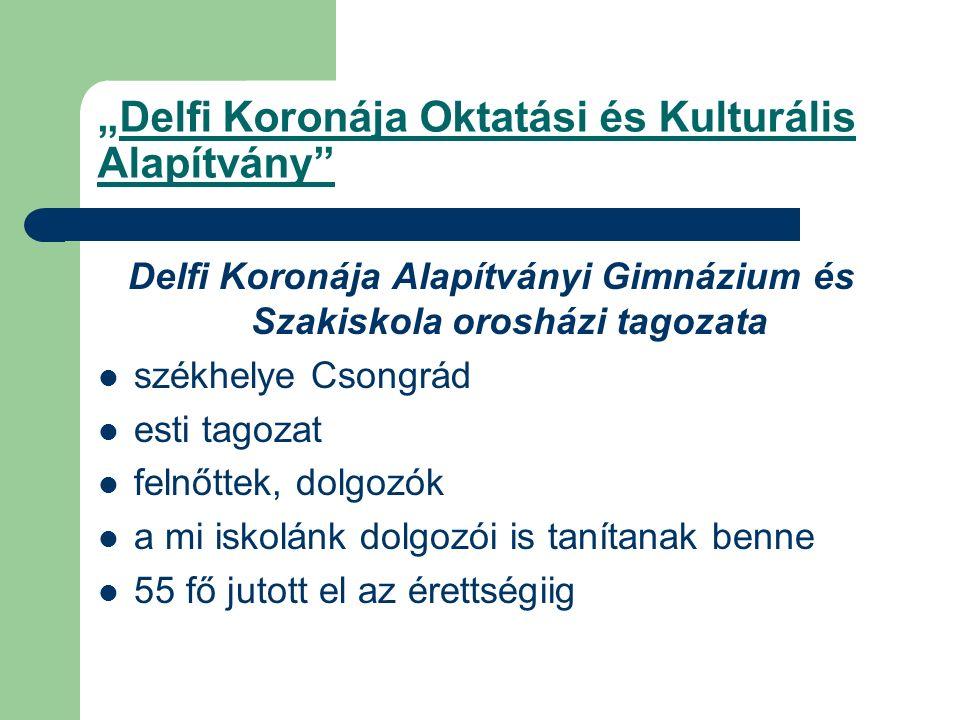"""""""Delfi Koronája Oktatási és Kulturális Alapítvány"""