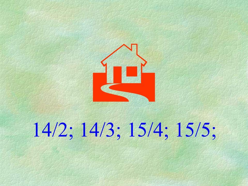 14/2; 14/3; 15/4; 15/5;