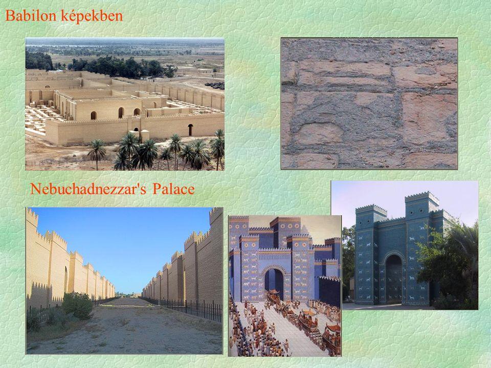 Babilon képekben Nebuchadnezzar s Palace
