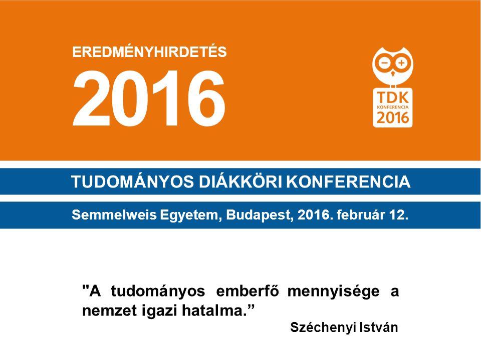 2016 TUDOMÁNYOS DIÁKKÖRI KONFERENCIA