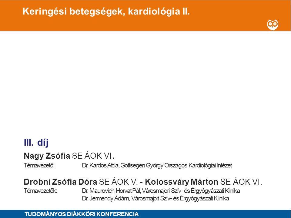 Keringési betegségek, kardiológia II.