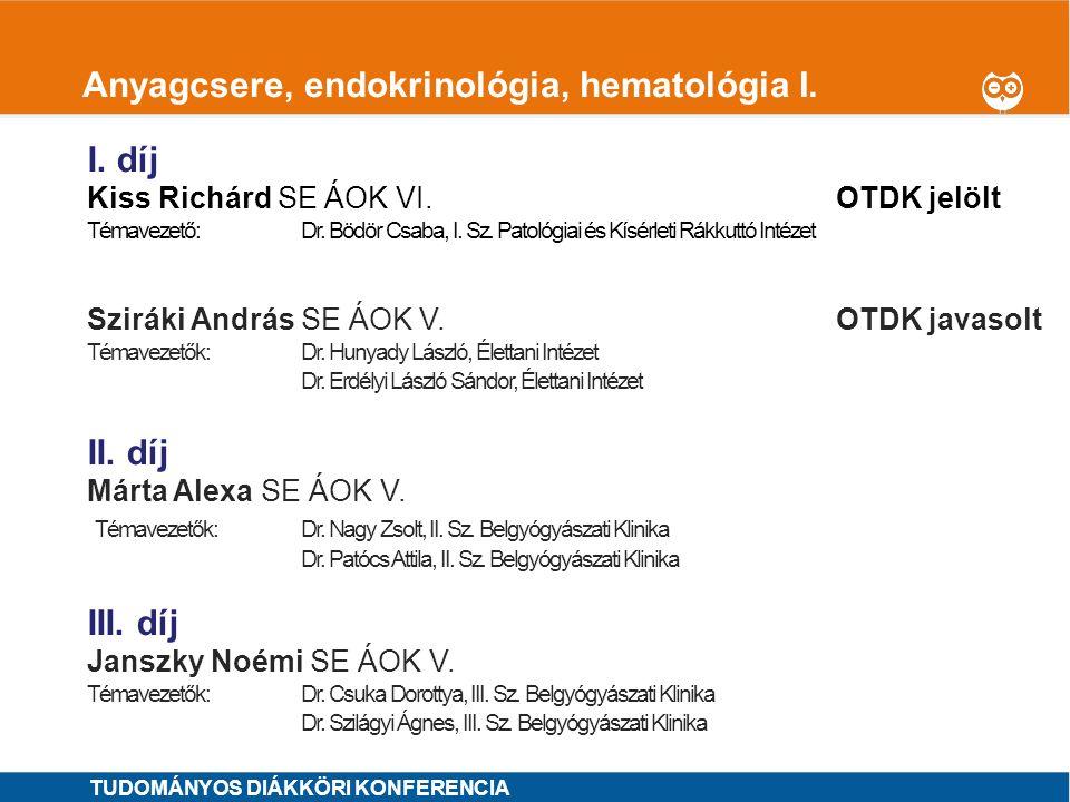 Anyagcsere, endokrinológia, hematológia I.
