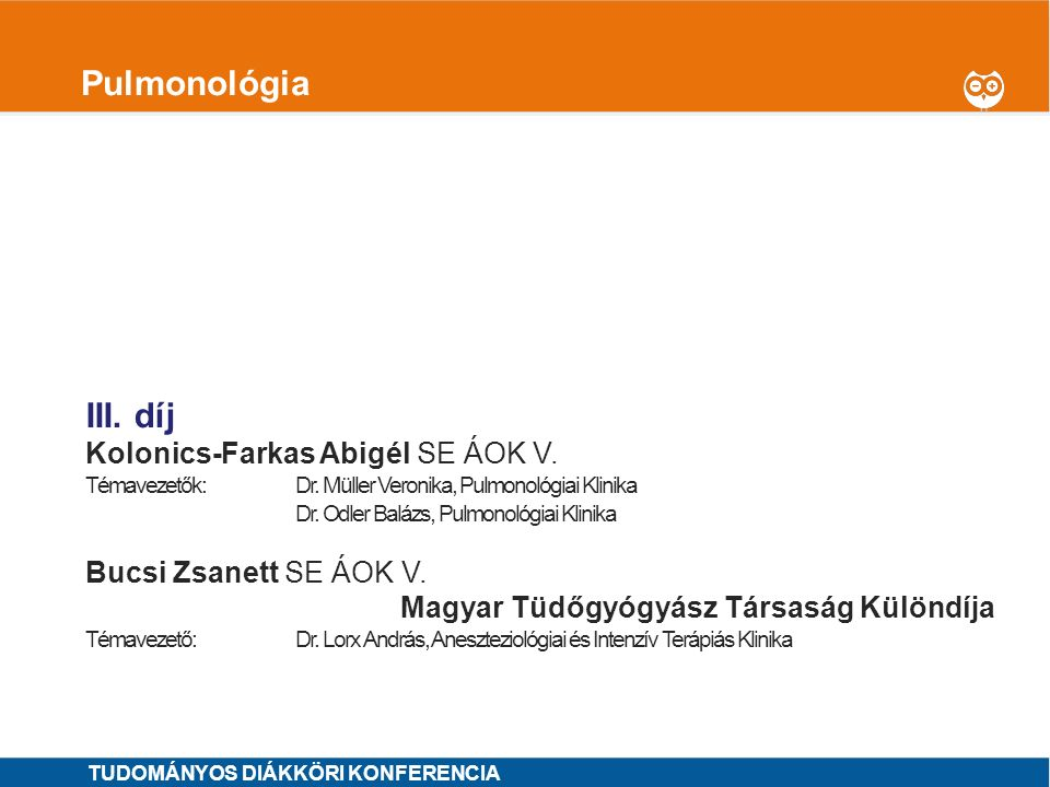 Pulmonológia I. díj III. díj