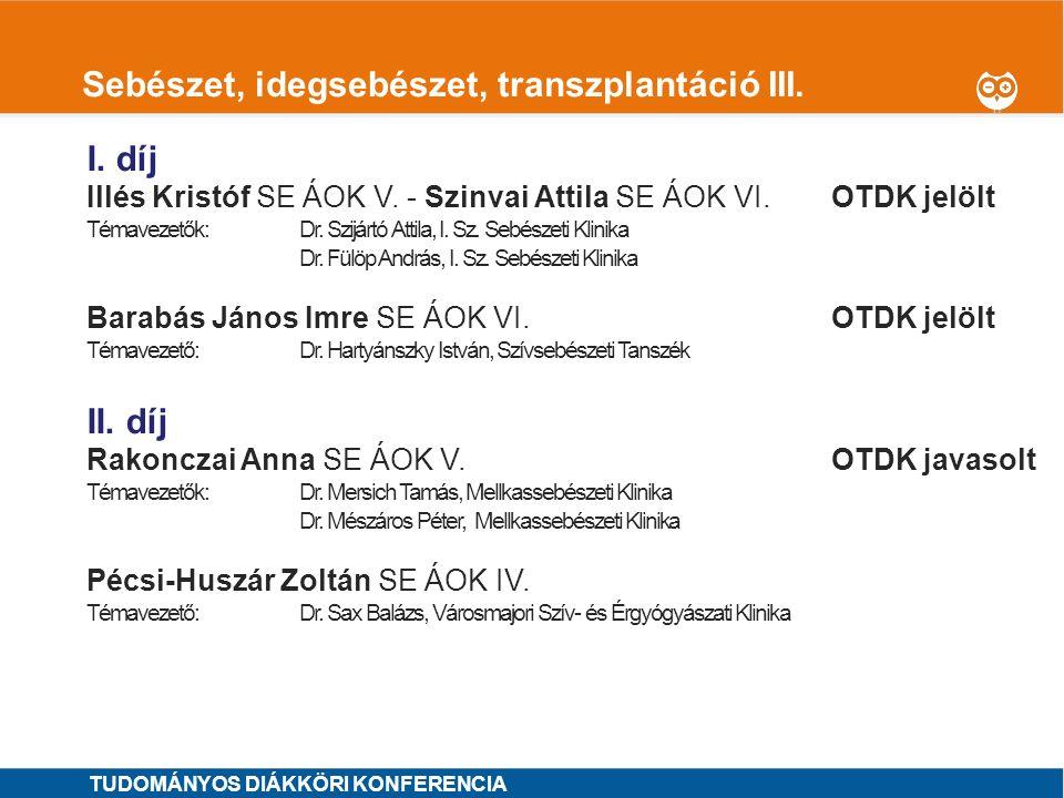 Sebészet, idegsebészet, transzplantáció III.