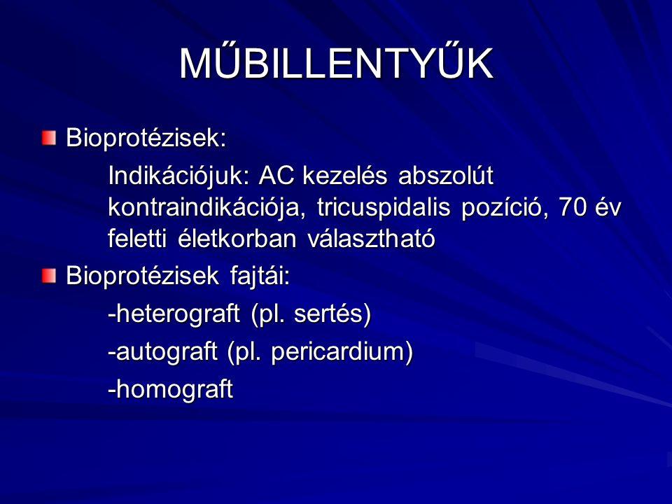 MŰBILLENTYŰK Bioprotézisek: