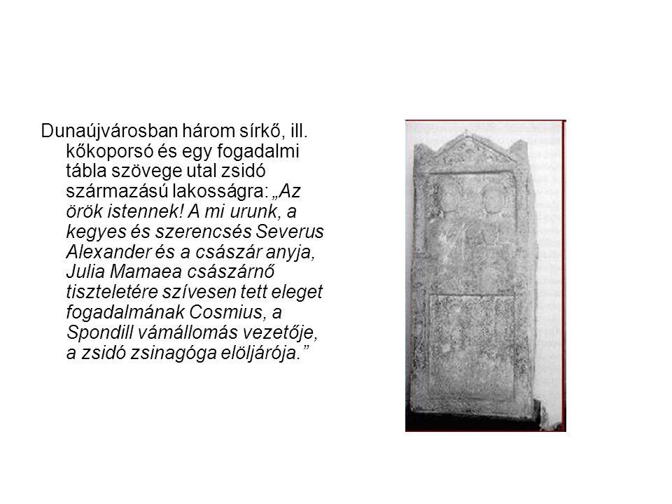 Dunaújvárosban három sírkő, ill