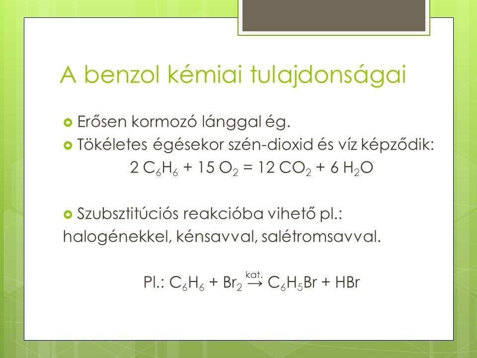 A benzol kémiai tulajdonságai