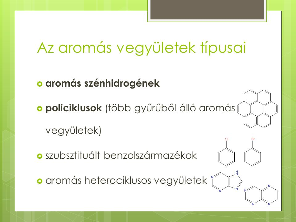 Az aromás vegyületek típusai