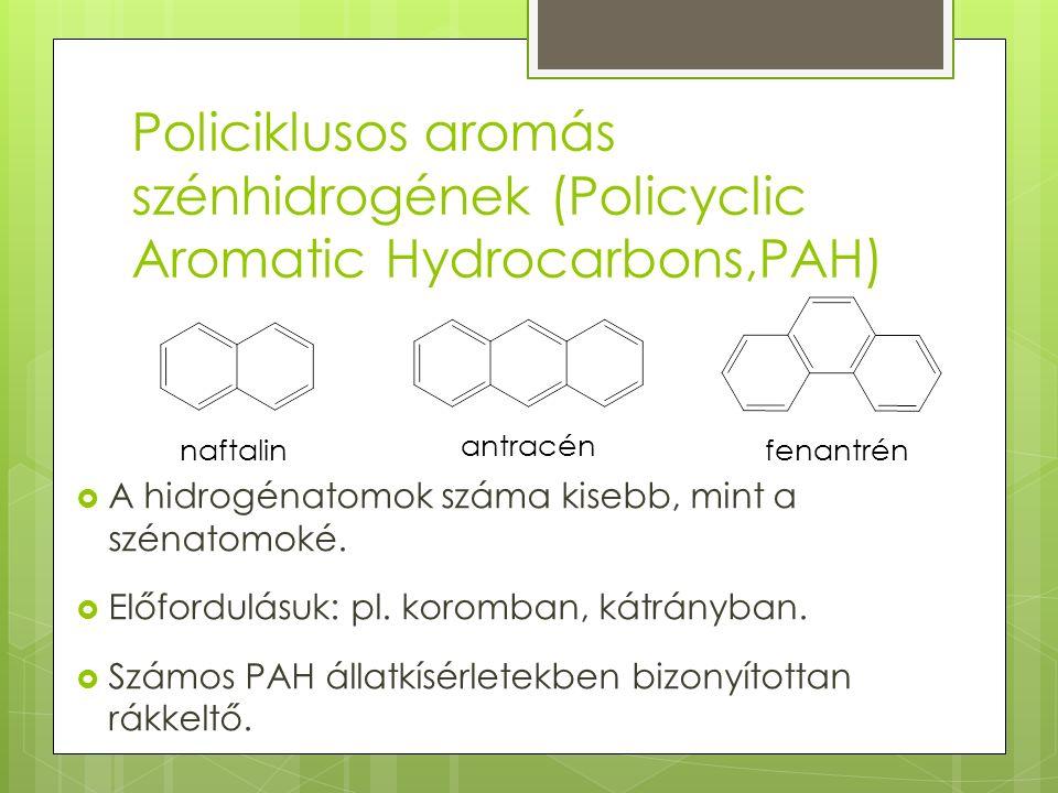 Policiklusos aromás szénhidrogének (Policyclic Aromatic Hydrocarbons,PAH)