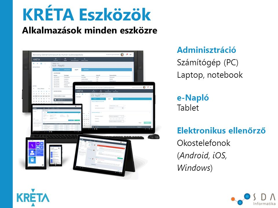 KRÉTA Eszközök Alkalmazások minden eszközre Adminisztráció