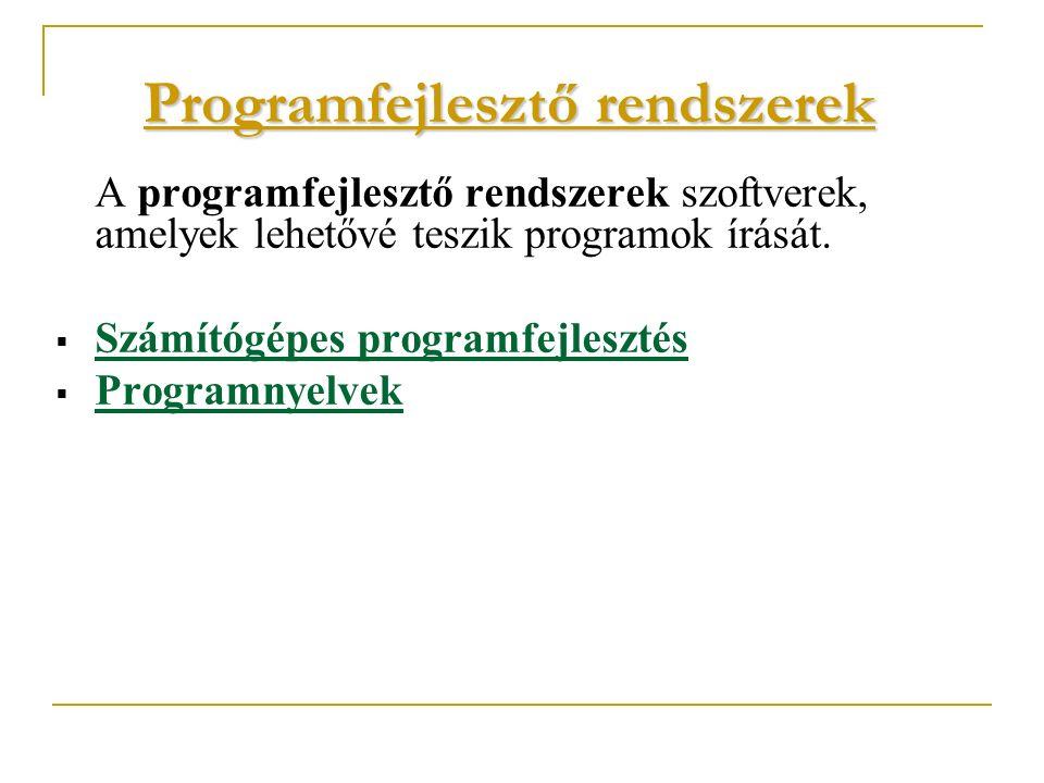 Programfejlesztő rendszerek