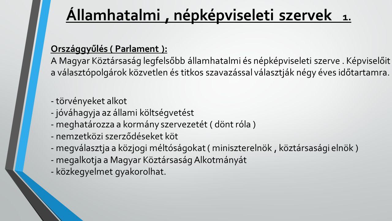 Államhatalmi , népképviseleti szervek 1.