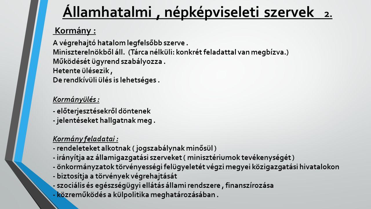 Államhatalmi , népképviseleti szervek 2.
