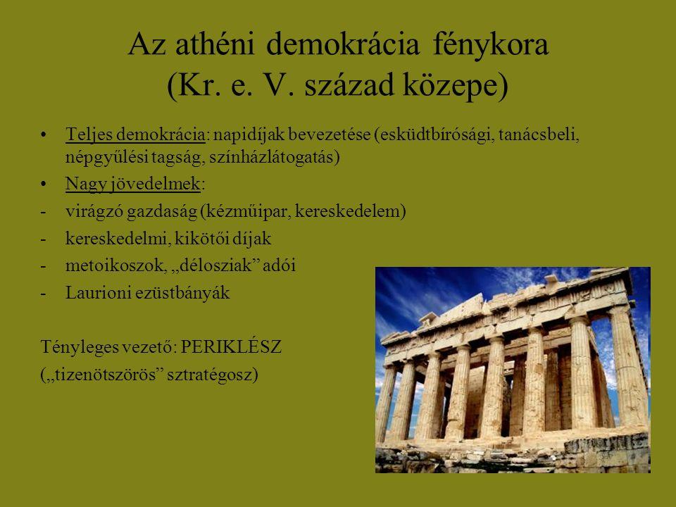 Az athéni demokrácia fénykora (Kr. e. V. század közepe)