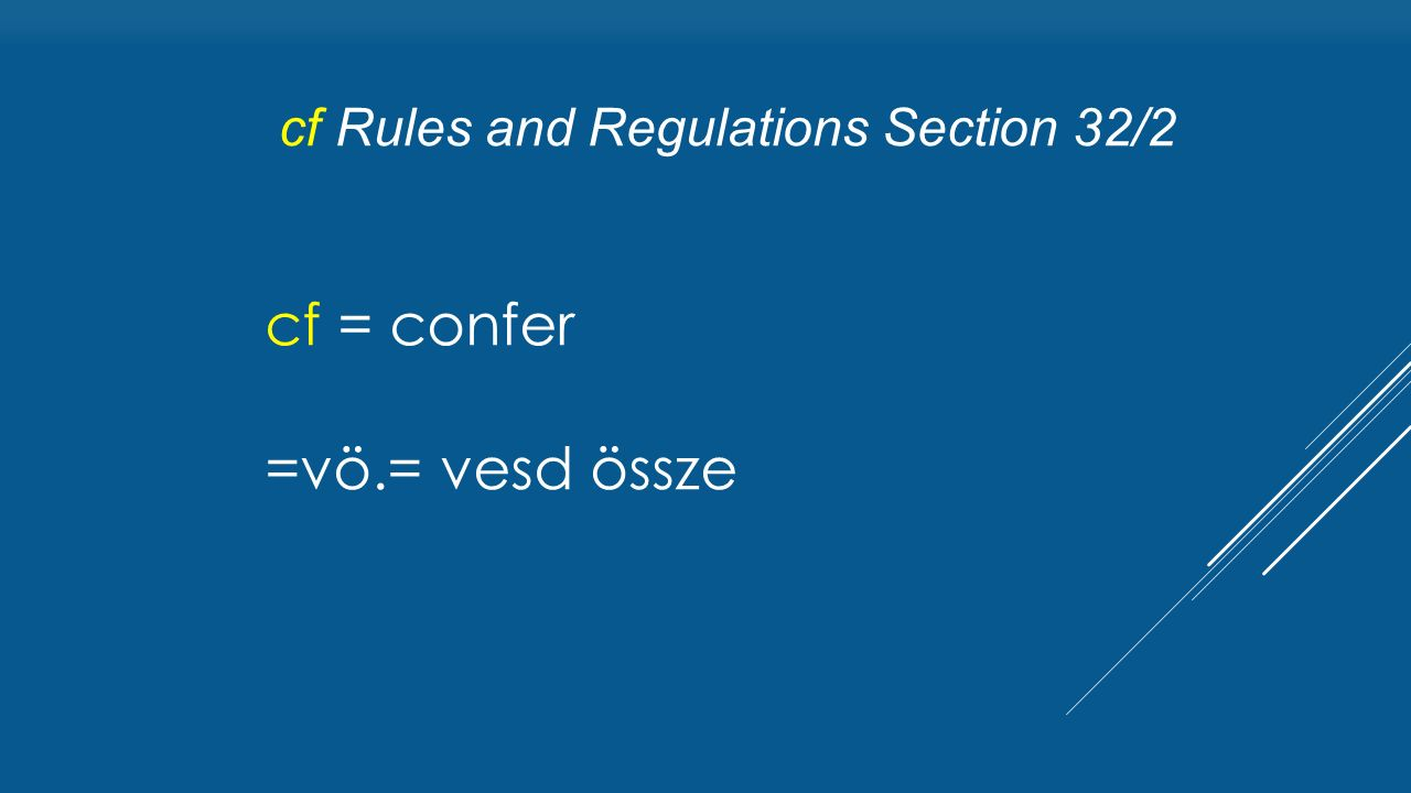 cf Rules and Regulations Section 32/2