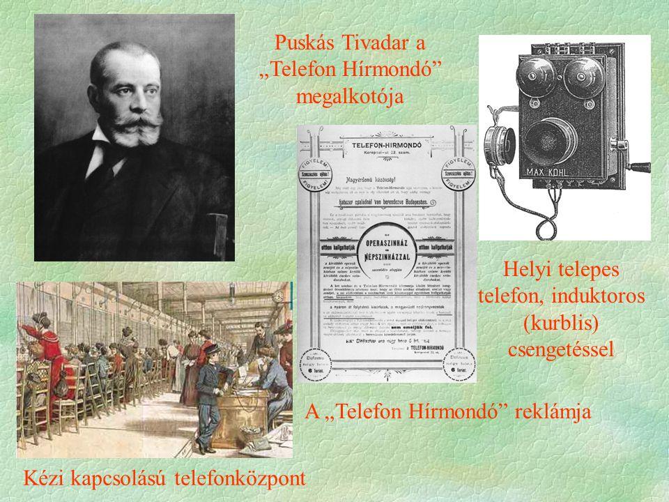 """Puskás Tivadar a """"Telefon Hírmondó megalkotója"""