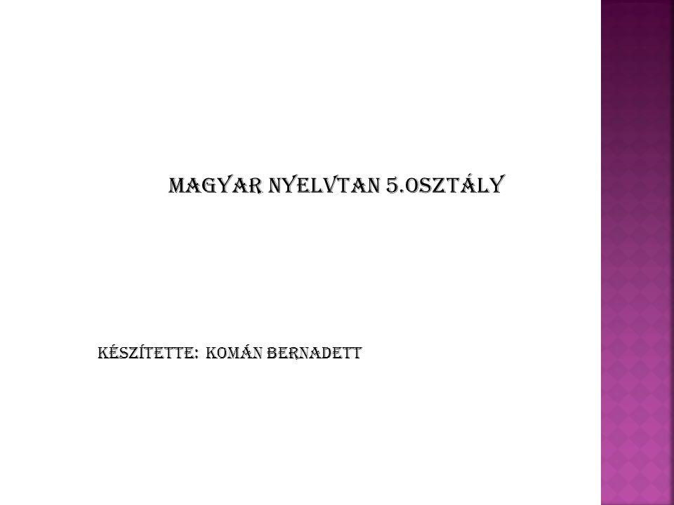 Magyar nyelvtan 5.osztály